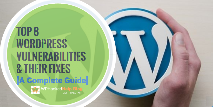wordpress vulnerabilities how to fix them guide updated